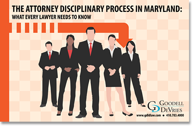 The Attorney Disciplinary Process in Maryland eBook.